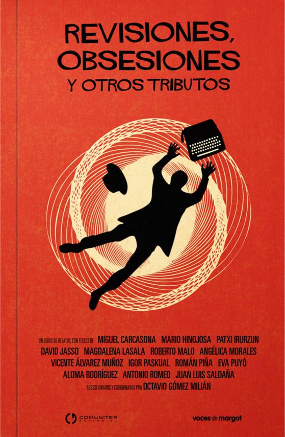 Revisiones, Obsesiones y otros relatos (2012)
