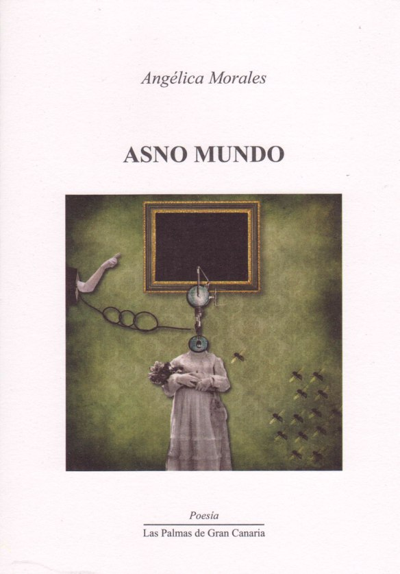 Asno Mundo - Angélica Morales