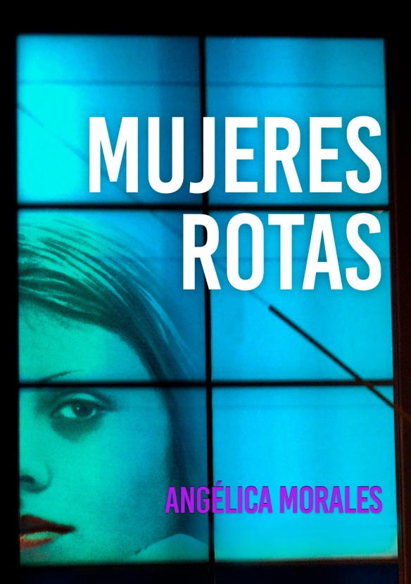 "(Cubierta de ""Mujeres rotas"", obra de Ubé)"